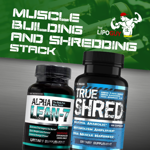 True Shred & Alpha Lean-7 Stack