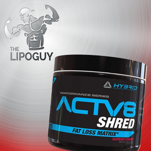 Hybrid-Nutrition-Actv8-Shred-thelipoguy